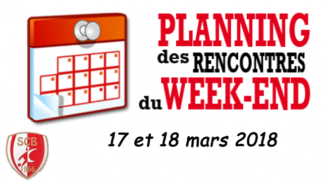 Agenda du week end 17 et 18 mars 2018