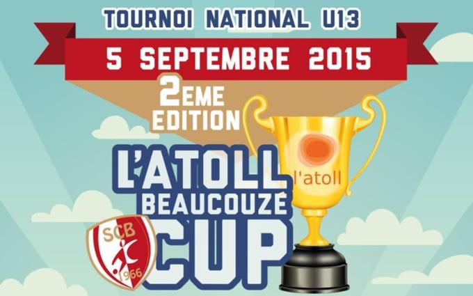 L'Atoll Beaucouzé Cup - Tournoi National U13, Samedi 05 Septembre