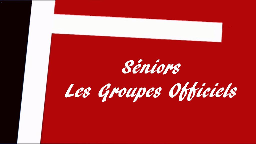 Séniors. Les groupes officiels pour la saison 2017-2018