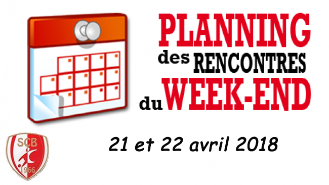 Agenda du week end 21 et 22 avril 2018