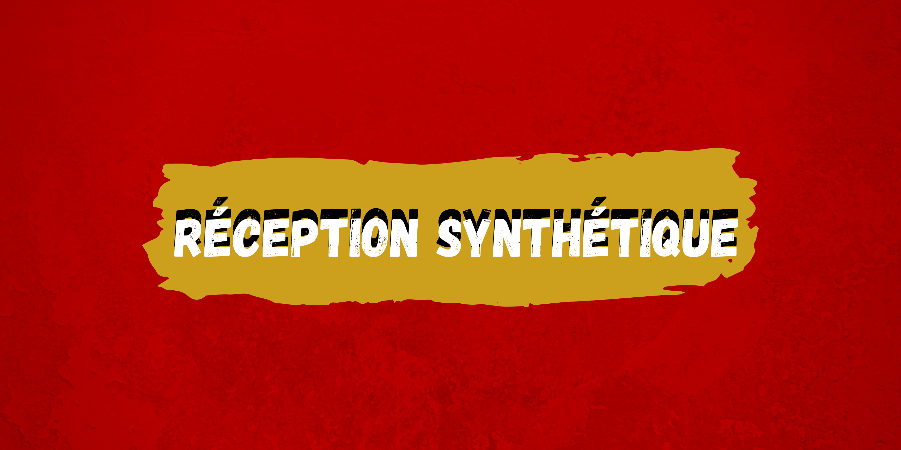 Réception du nouveau synthétique